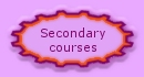 Secondary courses